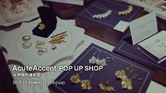 AcuteAccent POP UP SHOP in伊勢丹浦和店