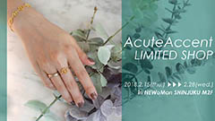 【AcuteAccent LIMITED SHOP】展示販売会