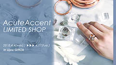 【AcuteAccent POP UP EVENT】展示販売会